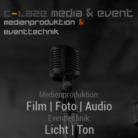 C-Laze Media & Event - Medienproduktion & Eventtechnik